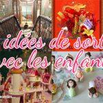 12 idées pour sortir à Paris et en région parisienne avec les enfants pendant les vacances scolaires