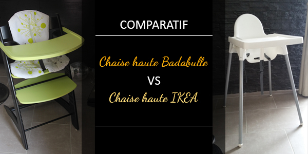 chaise haute b b badabulle vs chaise haute ikea vs si ge de table chicco les aventures du. Black Bedroom Furniture Sets. Home Design Ideas