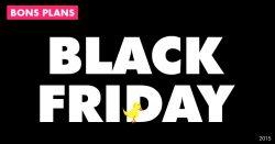Black Friday : tous les bons plans valables ce week-end !