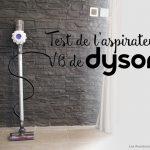 Test de l'aspirateur Dyson V6