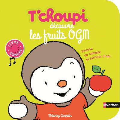 Tchoupi découvre les fruits OGM