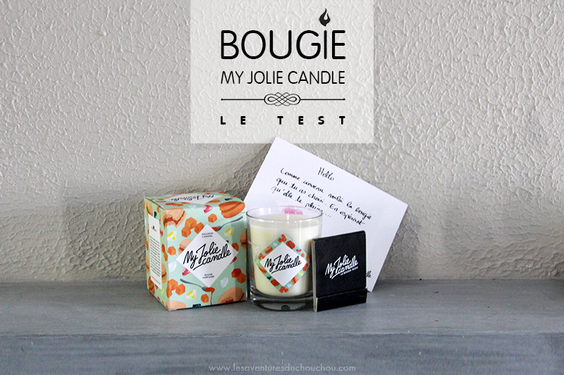 My Jolie Candle test