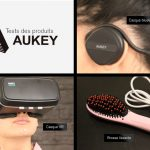 Tests produits AUKEY #1 : casque VR, brosse lissante et casque bluetooth