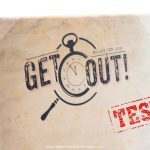 Avec ma team, j'ai testé « Get Out! » à Orléans (Escape Game)