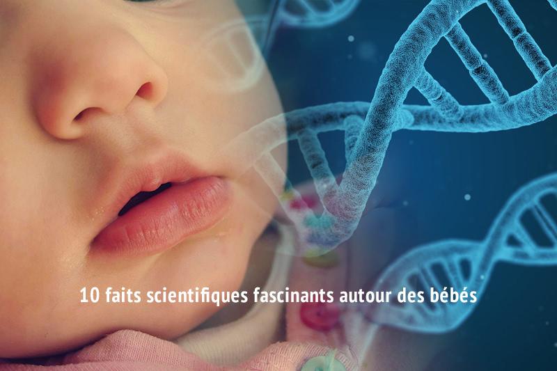 10 faits scientifiques fascinants autour des bébés