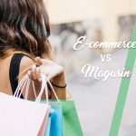 E-commerce VS Magasin