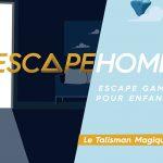 Escape pour enfants : Le Talisman Magique